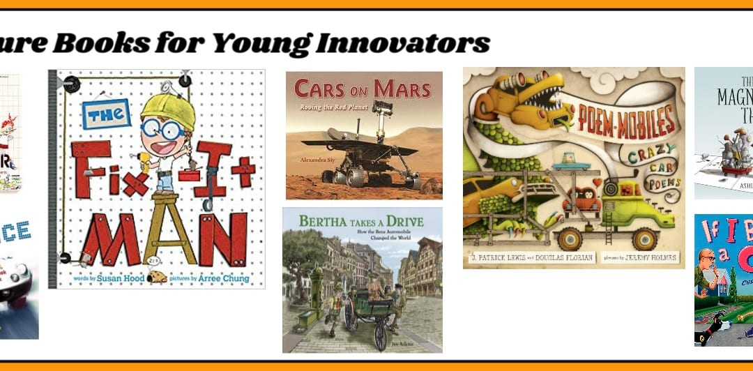 Picture Books for Young Innovators